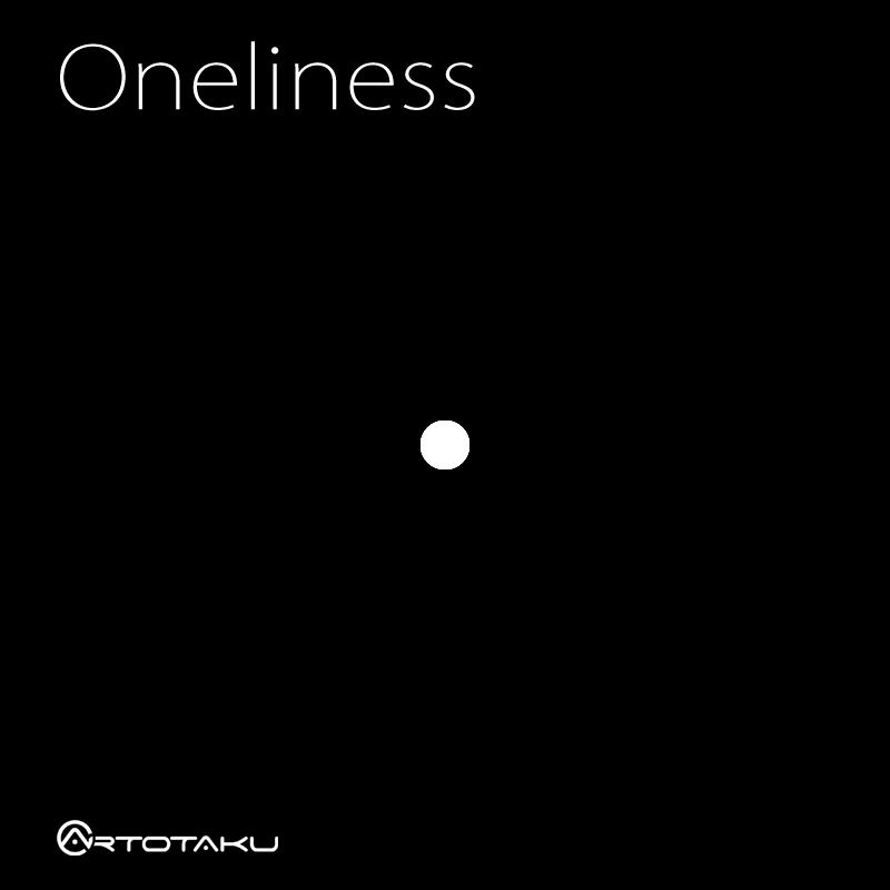 Oneliness